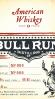 Bull Run American Whiskey