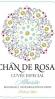 Chan de Rosas Cuvée Especial