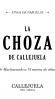 Viña Callejuela La Choza