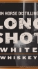 Long Shot White Whiskey