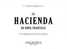 Viña Callejuela Hacienda De Doña Francisca