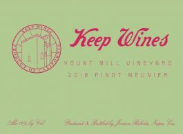 Keep Wines Pinot Meunier Yount Mill Vineyard