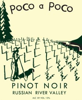 Poco a Poco Pinot Noir Russian River Valley